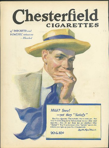 Mild? Sure! - yet they Satisfy Chesterfield Cigarettes ad 1917