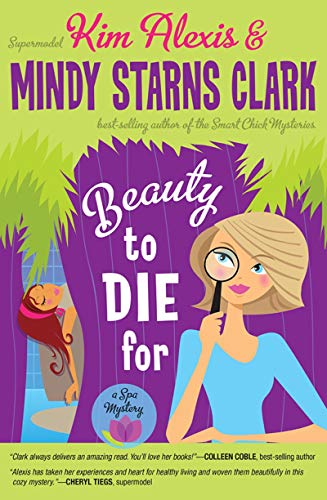 - Beauty to Die For (A Spa Mystery)