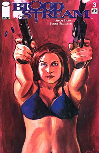 Blood Stream #3 VF/NM ; Image comic book