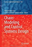 Chaos Modeling and Control Systems Design, , 3319131311