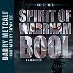 Spirit of Warrnambool: The Oz Files, Book 3   Barry Metcalf
