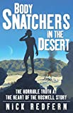 Body Snatchers in the Desert: The Horrible Truth at