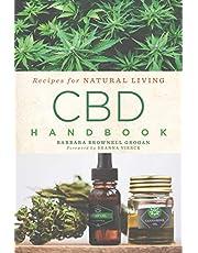 CBD Handbook: Recipes for Natural Living: 4