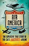 Air America by Robbins, Christopher (2012) Paperback