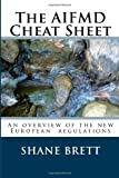 The Aifmd Cheat Sheet, Shane Brett, 1490996354