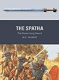 The Spatha: The Roman Long Sword