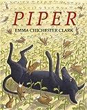 Piper, Emma Chichester Clark, 0802853145