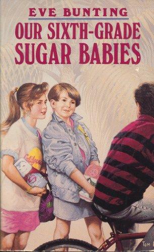 Our Sixth-Grade Sugar Babies - Sugar Babies Baby Bunting