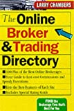 The Online Trading and Brokerage Directory, Larry Chambers, 0071354255