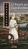 Le crépuscule des Arcanes, tome 2 : La voyante des Trois-Rivières par Chartrand