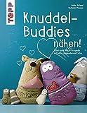 Knuddel-Buddies nähen! (kreativ.kompakt.): Mini- und Maxi-Freunde mit dem besonderen Extra. Mit Schnittmusterbogen