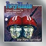 Die Para-Sprinter (Perry Rhodan Silber Edition 24) | Clark Darlton,Kurt Mahr,William Voltz