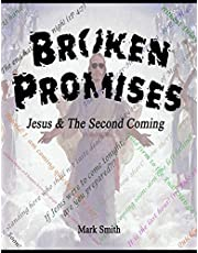 Broken Promises: Jesus & The Second Coming