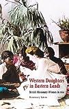 Western Daughters in Eastern Lands, Rosemary Seton, 1846450179
