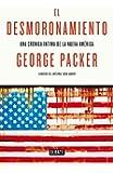 El desmoronamiento: Treinta años de declive americano (DEBATE)