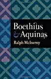 Boethius and Aquinas, McInerny, Ralph, 0813221102