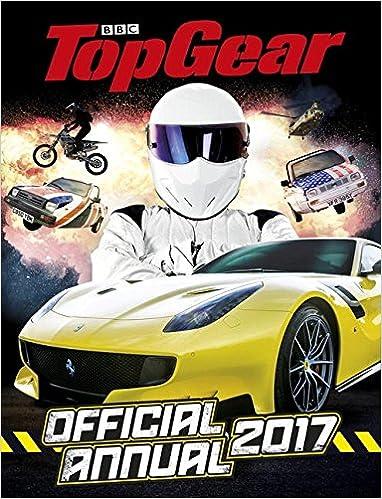 Top Gear Official Annual 2017 (Annuals): Amazon.es: Libros en idiomas extranjeros