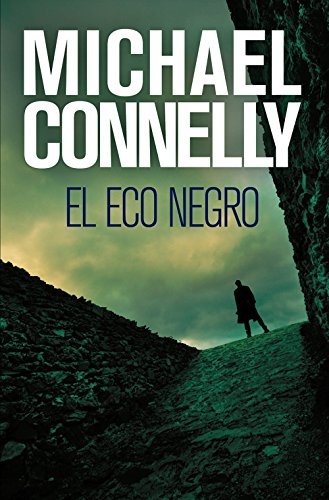 El eco negro de Michael Connelly