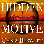 Hidden Motive: A Detective Cutter Mystery Book 1 | Chris Blewitt