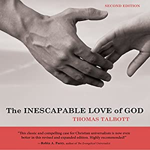 The Inescapable Love of God Audiobook