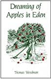 img - for Dreaming of Apples in Eden book / textbook / text book