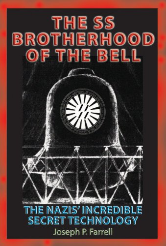 [BEST] SS Brotherhood of the Bell: The Nazis' Incredible Secret Technology: The Nazi's Incredible Secret<br />[P.D.F]