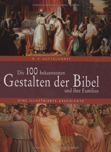 die-100-bekanntesten-gestalten-der-bibel-und-ihre-familien-eine-illustrierte-geschichte