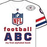 NFL Football ABC: My First Alphabet Book (My First Alphabet Books (Michaelson Entertainment))