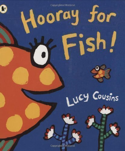Hooray for Fish! by Cousins, Lucy New Edition (2006)