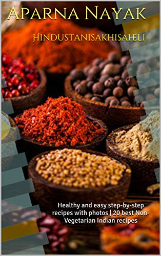 Hindustanisakhisaheli: Healthy and easy step-by-step recipes with photos | 20 best Non-Vegetarian Indian recipes