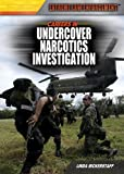 Careers in Undercover Narcotics Investigation (Extreme Law Enforcement)