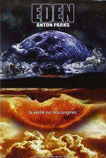 Eden : la vérité sur nos origines
