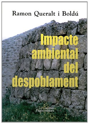 Descargar Libro Impacte Ambiental Del Despoblament Ramon Queralt