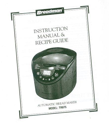 Breadman TR875 Bread Machine Manual & Recipe Book
