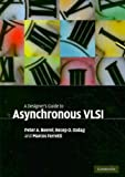 img - for A Designer's Guide to Asynchronous VLSI book / textbook / text book