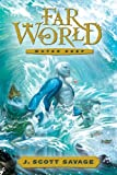 Farworld, Book 1, J. Scott Savage, 1609073304