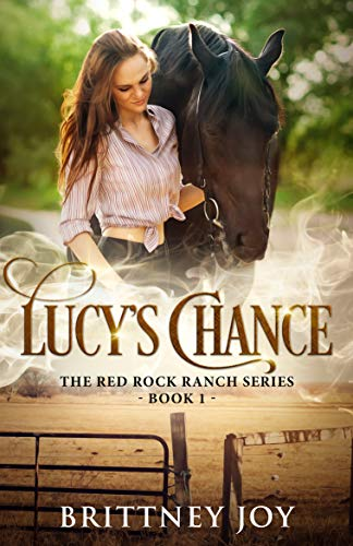 Lucy's Chance (Red Rock Ranch, Book 1) ()