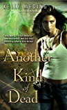 Another Kind of Dead (Dreg City Book 3)