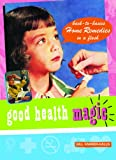 Good Health Magic, Gill Farrer-Halls, 1840724498