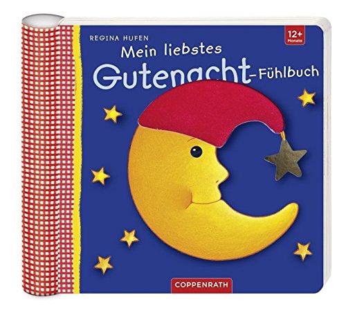 Mein liebstes Gutenacht-Fühlbuch (Bücher für die Kleinsten)