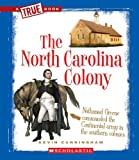 The North Carolina Colony, Kevin Cunningham, 0531253953