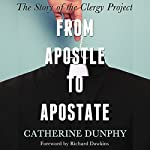 From Apostle to Apostate: The Story of the Clergy Project | Catherine Dunphy