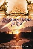My Second Chance at Life, Leonard Pollard II, 0595332501