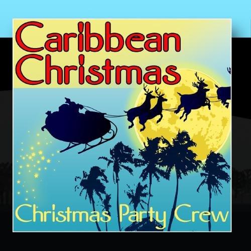 Caribbean Christmas (Party Christmas Caribbean)