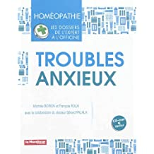 Troubles Anxieux: Homeopathie, Dossiers Expert Officine (+cd-rom)