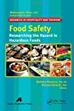 Food Safety: Researching the Hazard in Hazardous Foods