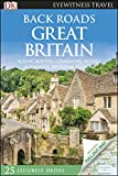 Back Roads Great Britain (Travel Guide)