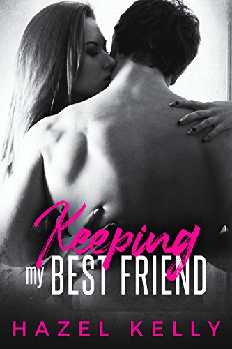 Keeping my Best Friend (Fated Series Book 5)