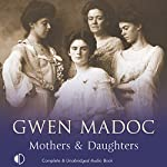 Mothers & Daughters | Gwen Madoc