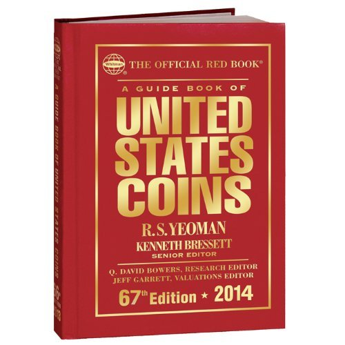 A Guidebook of United States Coins 2014: The Official Red Book by R. S. Yeoman (2013-04-16)